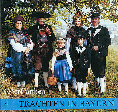 Cover Trachten in Bayern, Band 4: Oberfranken