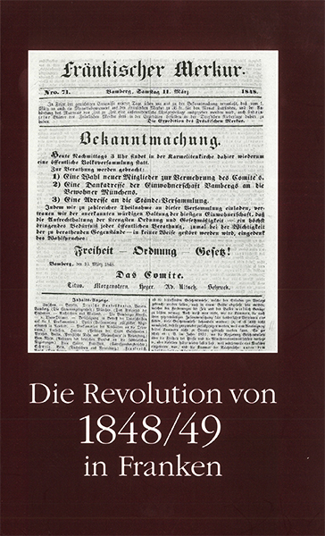 Cover Die Revolution von 1848/49 in Franken